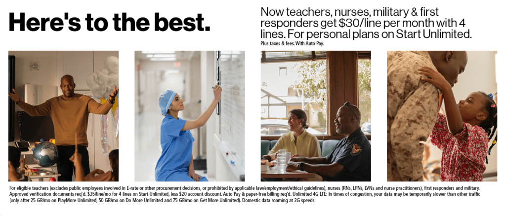 Teachers, nurses, military & first responders get $30/line per month with 4 lines. For personal plans on Start Unlimited.